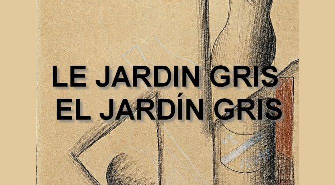 LE JARDIN GRIS – Poème de Manuel MACHADO – EL JARDÍN GRIS