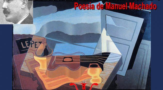 LES POEMES DE MANUEL MACHADO – Los poemas de manuel machado