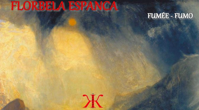 FUMÉE – Poème de FLORBELA ESPANCA – FUMO – 1923