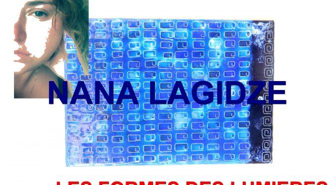 NANA LAGIDZE – LES FORMES DES LUMIERES – შუქების ფორმები – ART Bazaar (ARTTENT)- Tbilissi