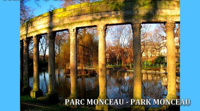 PARC MONCEAU -Poème de Kurt TUCHOLSKY – Gedicht von Kurt TUCHOLSKY – 1924 -Park Monceau