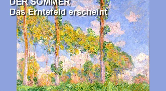L'ÉTÉ – POEME DE FRIEDRICH HÖLDERLIN – DER SOMMER – Das Erntefeld erscheint