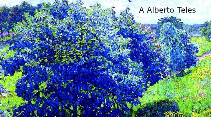 A Alberto Teles – POEME DE ANTERO DE QUENTAL
