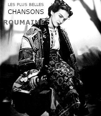LES PLUS BELLES CHANSONS ROUMAINES – Cântece românești