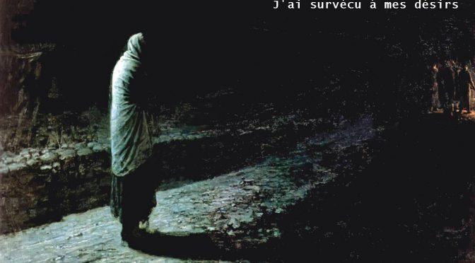 J'AI SURVÉCU A MES DÉSIRS – POÈME D'ALEXANDRE POUCHKINE – 1821 – Я пережил свои желанья