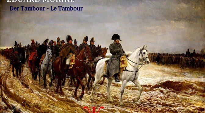 LE TAMBOUR – Poème de MÖRIKE – DER TAMBOUR