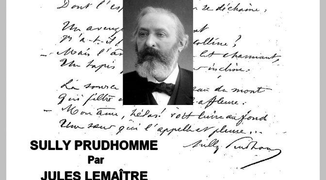 SULLY PRUDHOMME par JULES LEMAÎTRE